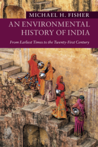 Michael Fisher Environmental History of India